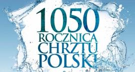 1050 Rocznica Chrztu Polski!